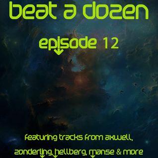 Beat A Dozen - Episode 12