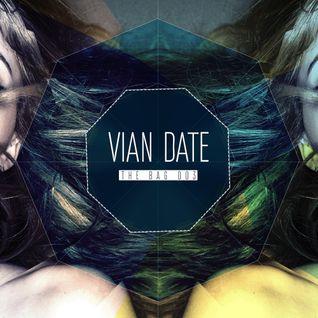 Vian Date - The Bag 003 (26.05.2013)