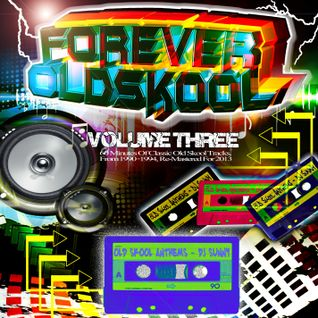 Forever Old Skool - Volume 3