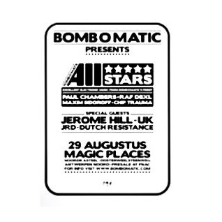 Paul Chambers @ Bomb O Matic Pres. All Stars - Magic Places Antwerpen - 29.08.2008