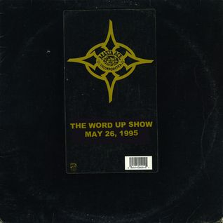 The Word Up Show - May 26th, 1995 - feat. Masta Ace & Aceyalone - Hosted by Warren Peace & 5'8
