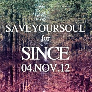 "SaveYourSoul for SINCE nov 2012 ""Mixtape"""