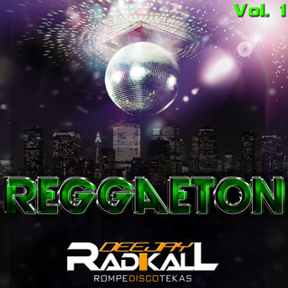 Dj Radikall Reggaeton Vol.1 (2012)