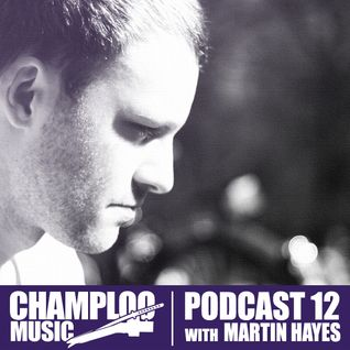 Champloo Music Podcast #12 MARTIN HAYES