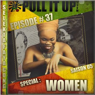 Pull It Up Show - Episode 37 - S5