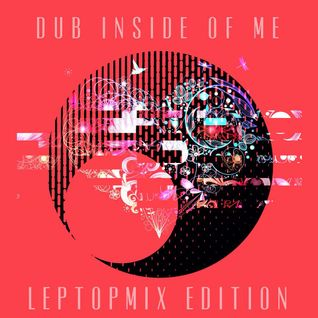 lEptopmix edition january 2015 (dub inside of me)