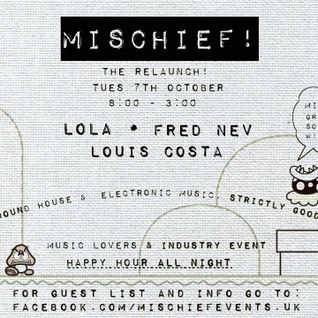 MISCHIEF! Relaunch Promo '14 - Mixed by LOLA