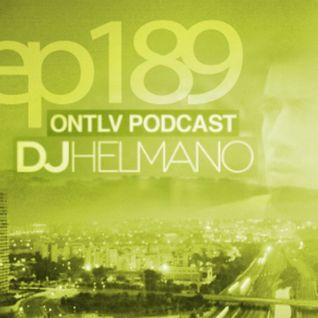 ONTLV PODCAST - Trance From Tel-Aviv - Episode 189 - Mixed By DJ Helmano