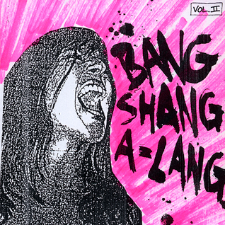 Bang Shang A-Lang! vol. II