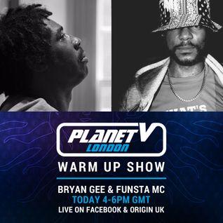 Bryan Gee & Funsta MC X Planet V - April 2016