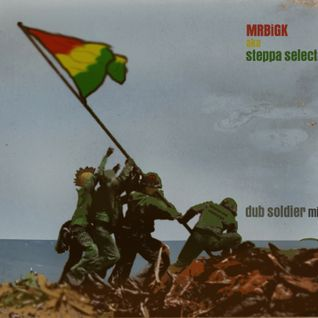 MRBiGK - dub soldier mix