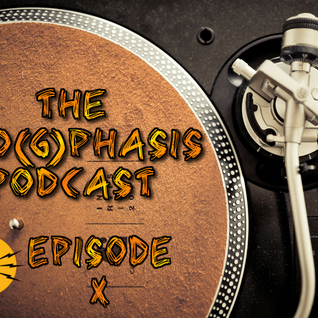 The Pro(g)phasis Podcast - Episode X