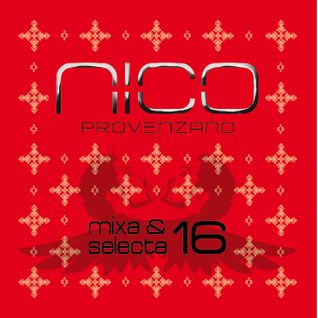Mixa & Selecta Vol. 16 - Funky Summer Feelings by nico provenzano dj