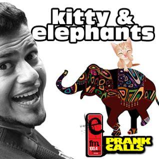 Kitty and Elephants - E FM Prank Call