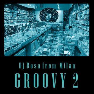 DJ Rosa from Milan - Groovy 2
