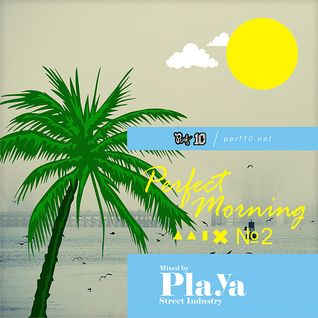 Playa - Perfect Morning