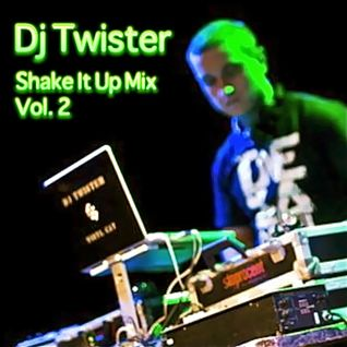 Dj Twister - Shake It Up Mix Vol. 2 [Download link in description]
