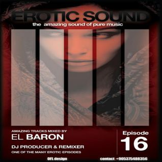 Erotique Sound Episode #016