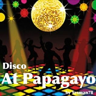DISCO AT PAPAGAYO (Loleatta Holloway, Viola Wills, Cerrone, She belle)
