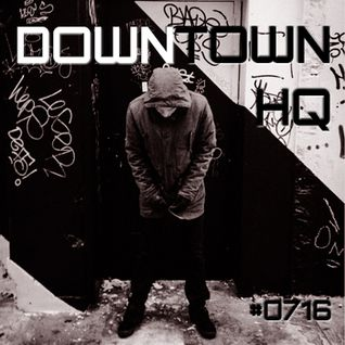 Downtown HQ #0716 (Radio Show with DJ Ramon Baron)