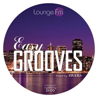 Easy Grooves #003 on Lounge Fm