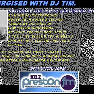Energised With DJ Tim - 21/9/13/ - 103.2 Preston fm