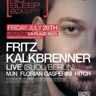 HITCH @ Get No Sleep, La Plage Ibiza (July 20th 2012)