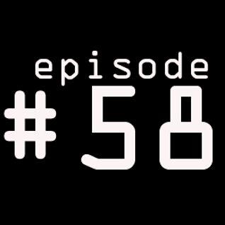 Episode #58 (10-08-2012)
