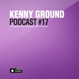Kenny Ground Podcast #17
