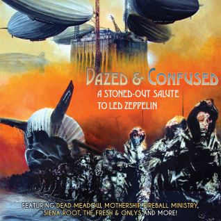 VA - Dazed & Confused - A Stoned-Out Salute to Led Zeppelin (2016)