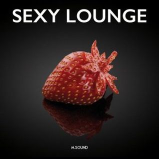 * Sexy Lounge (vol.2) by M.SOUND *