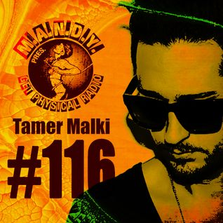 M.A.N.D.Y. Presents Get Physical Radio #116 mixed by Tamer Malki