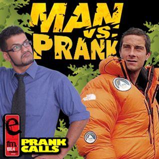 Man Vs. Prank - E FM Prank Calls