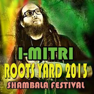 Roots Yard 2013 - I-Mitri
