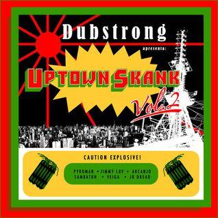 DJ Dubstrong - Uptown Skank Vol. 2