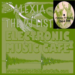 Dj Alexia Presents: Ron&Chez Tribute . RadioShow On ElectronicMusicCafe (L.V. L.A.)