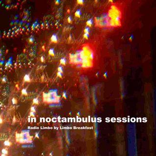In noctambulus sessions 1.4