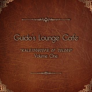 Album - Guido's Lounge Cafe, Vol. 1 - Kaleidoscope of Colors (2014) (snippets)
