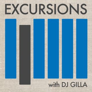 Excursions Radio Show #2 with DJ Gilla - Feb 2012
