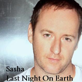 Sasha – Last Night On Earth 013 – 20-MAY-2016