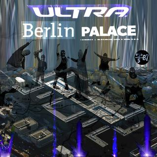 GOZEL RADIO30_ULTRA BERLIN PALACE (2014-02-22)