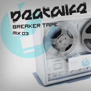 Beatwife - Breaker Tapes 03