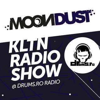 Moondust - KLTN Radio Show @Drums.ro Radio (August2015)