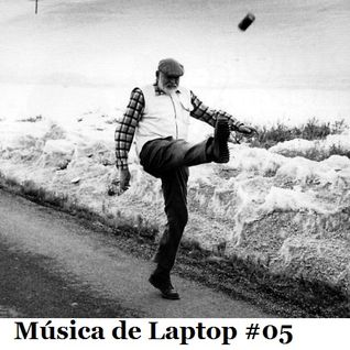 Musica de Lap Top #05