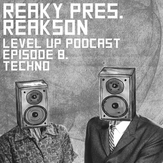 LEVEL UP podcast session with Reakson [episode 8]