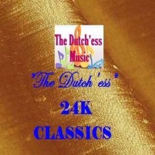 The Dutch'ess 24K Classics