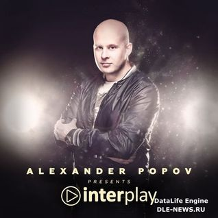 Alexander Popov – Interplay Radioshow 059