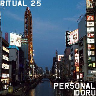 RITUAL 25 - Personal Idoru