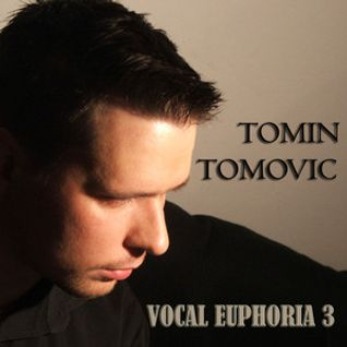 Tomin Tomovic - Vocal Euphoria 3 (Promo mix august 2011)