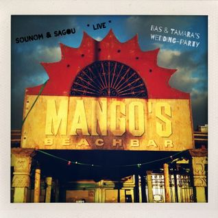 SOUNOM & Sagou *Live* / Mango BeachClub Zandvoort NL